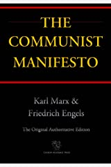 The Communist Manifesto (Chiron Academic Press - The Original Authoritative Edition) Kindle Edition