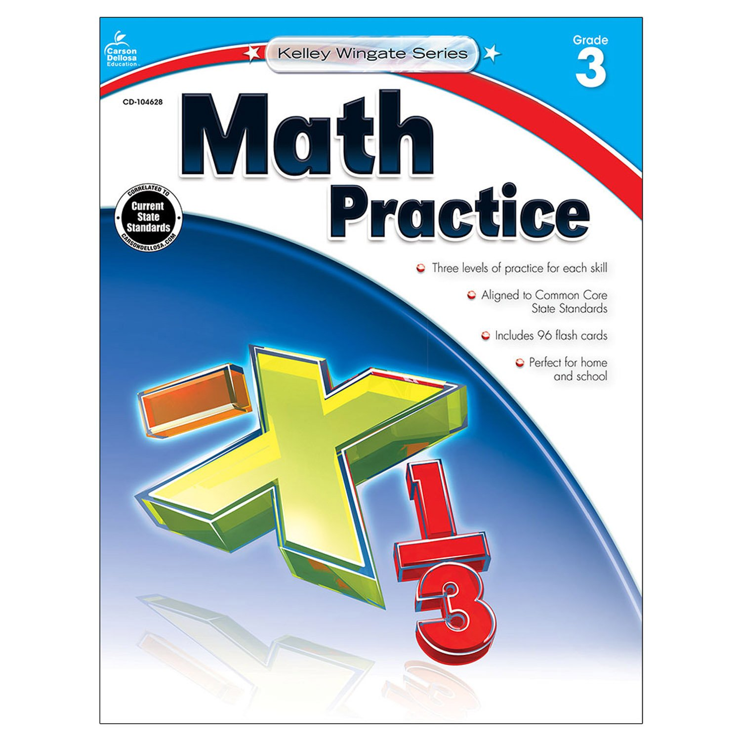 Math Practice, Grade 5 (Kelley Wingate): Carson-Dellosa Publishing ...
