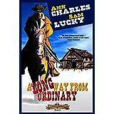 A Long Way From Ordinary (Deadwood Undertaker Series Book 2)