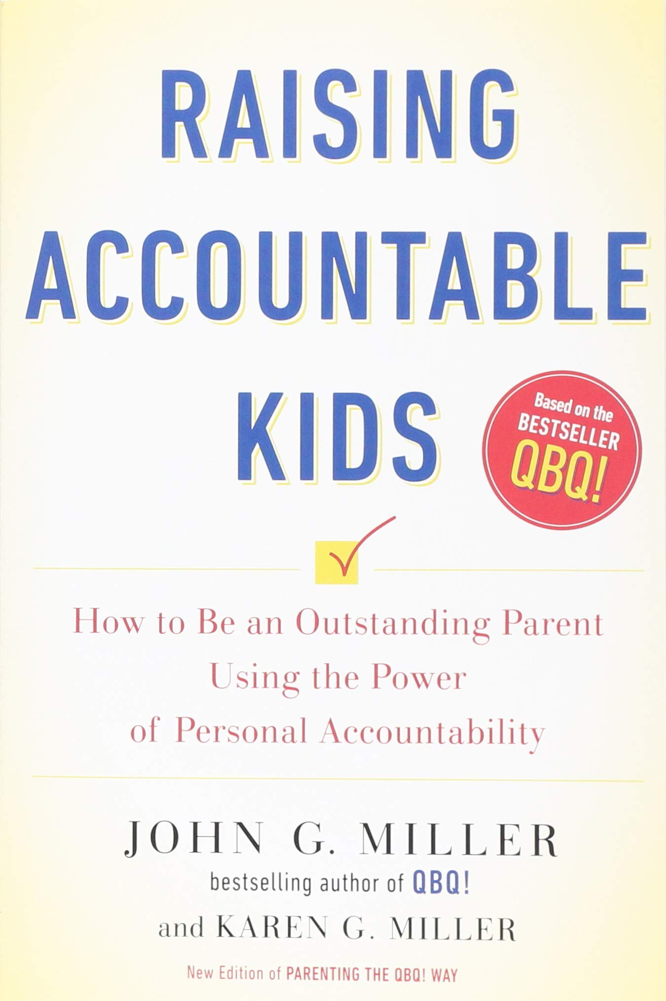 From Parents Have Power To Make Special >> Raising Accountable Kids How To Be An Outstanding Parent Using The