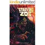 Starving Zoe (Splatter Western Book 5)