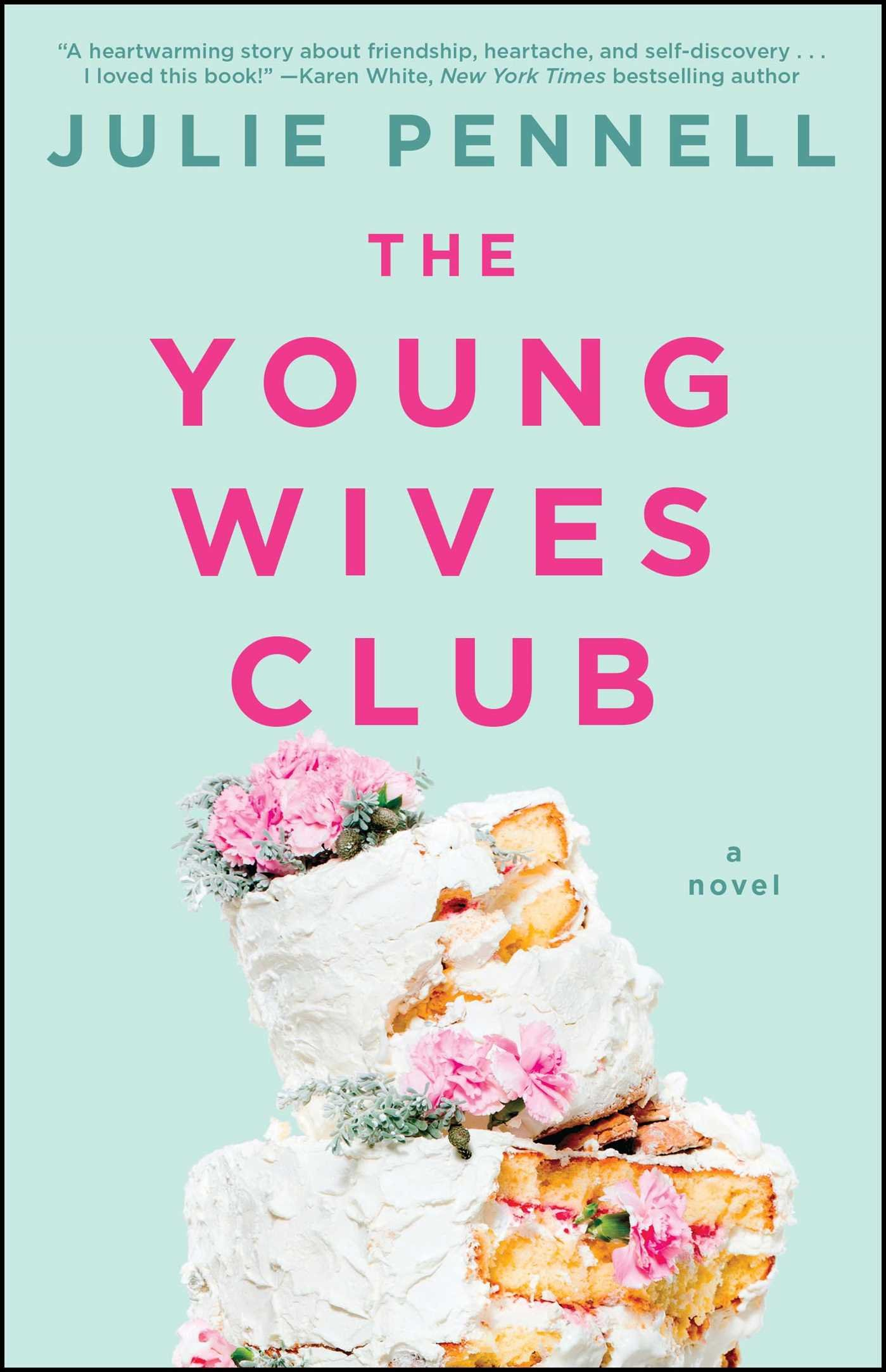 Read Online The Young Wives Club: A Novel ebook