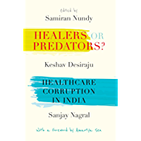 Healers or Predators?: Healthcare Corruption in India