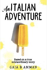 An Italian Adventure (The Italian Saga Book 1) Kindle Edition