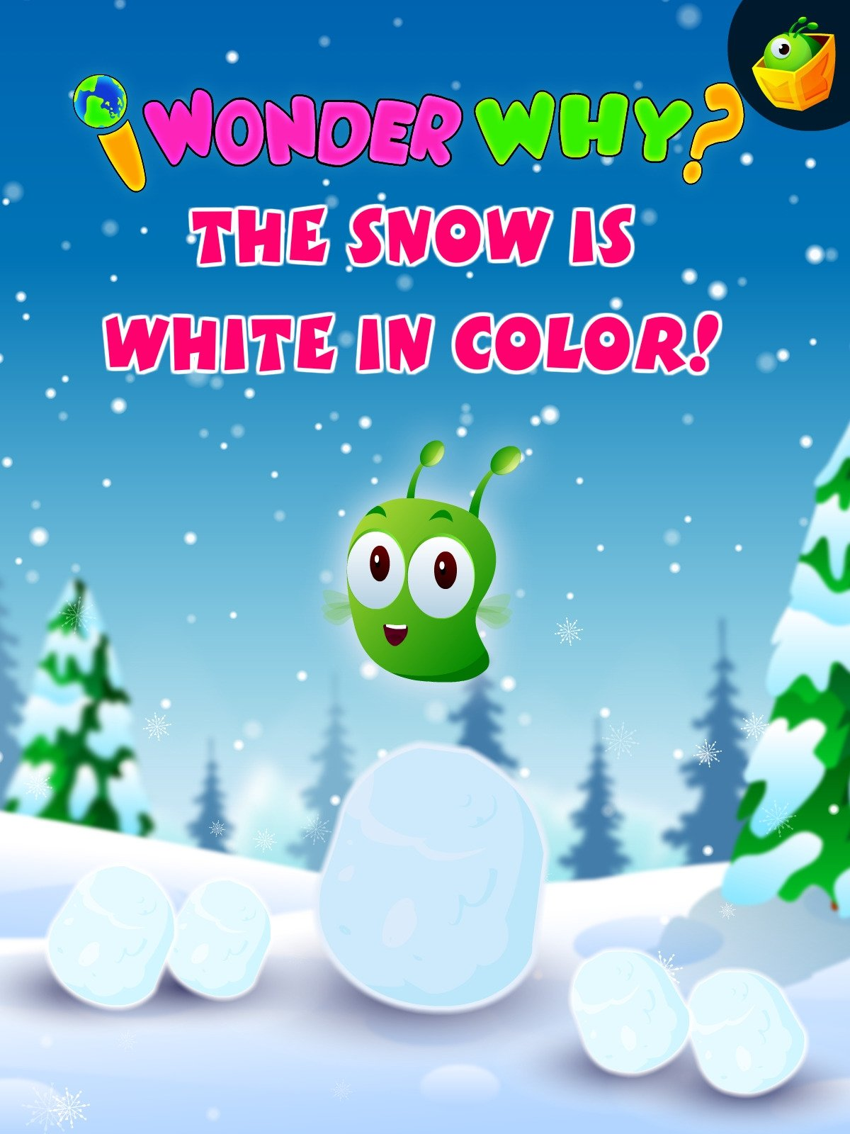 I Wonder Why The Snow Is White In Colour Watch
