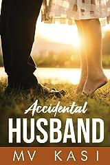 Accidental Husband: An Indian Billionaire Romance Kindle Edition