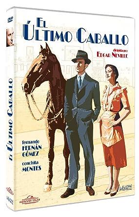 El último caballo [DVD]