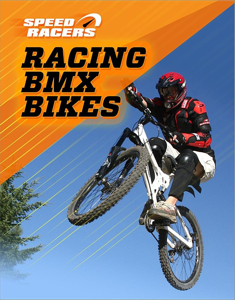 Racing BMX Bikes (Speed Racers)