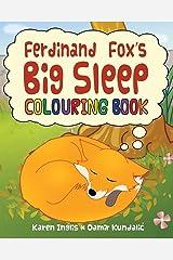 Ferdinand Fox's Big Sleep Colouring Book (Ferdinand Fox Adventures) Paperback