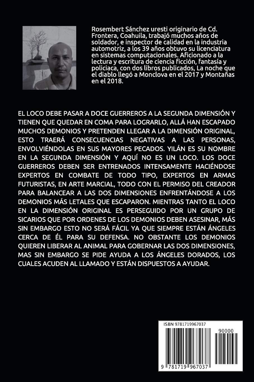 Los 13 (Spanish Edition): ROSEMBERT SANCHEZ URESTI: 9781719967037: Amazon.com: Books