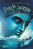 Percy Jackson - Der Fluch des Titanen (Percy Jackson 3) (German Edition)