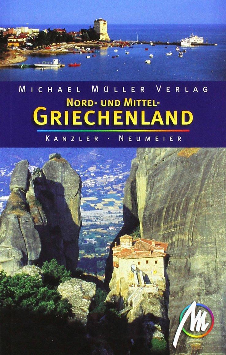 Nord- und Mittel-Griechenland: Reisehandbuch mit vielen praktischen Tipps.