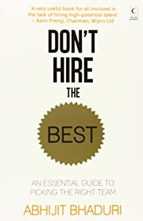 Dont Hire the Best: An Essential Guide to Picking the Right Team price comparison at Flipkart, Amazon, Crossword, Uread, Bookadda, Landmark, Homeshop18