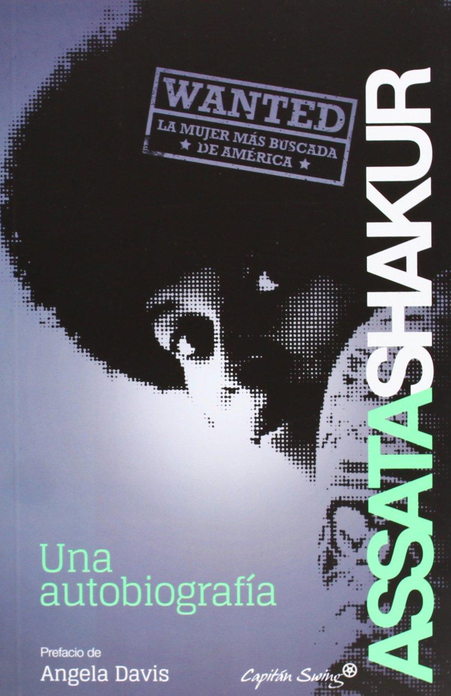 Una autobiografía (ENTRELINEAS): Amazon.es: Shakur, Assata, Valle ...