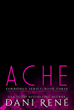 Ache (Forbidden Series Book 3)