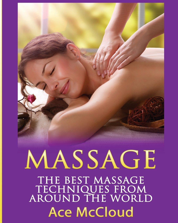 Massage Best Techniques Around World