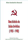 Uma história da União Soviética (1905-1940)