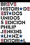 Breve historia de Estados Unidos: Quinta edición (El libro de bolsillo - Historia)