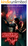 Strangers In The Night: The Hunter and The Spider, Book 1