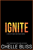Ignite (Men of Inked: Heatwave Book 5)