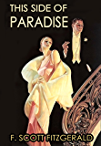 THIS SIDE OF PARADISE (Illustrated, complete, and unabridged)