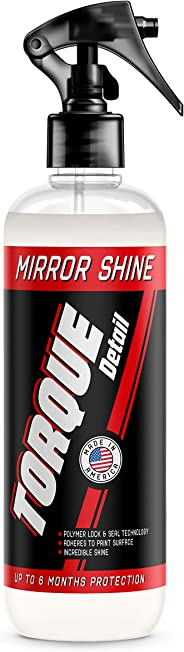 Torque Detail Mirror Shine - Super Gloss Wax & Sealant Hybrid Spray Superior Shine w/Professional Detailer Protection - Quic