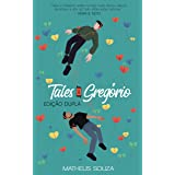 Tales & Gregório: Edição Dupla (Tales e Gregório Livro 3)