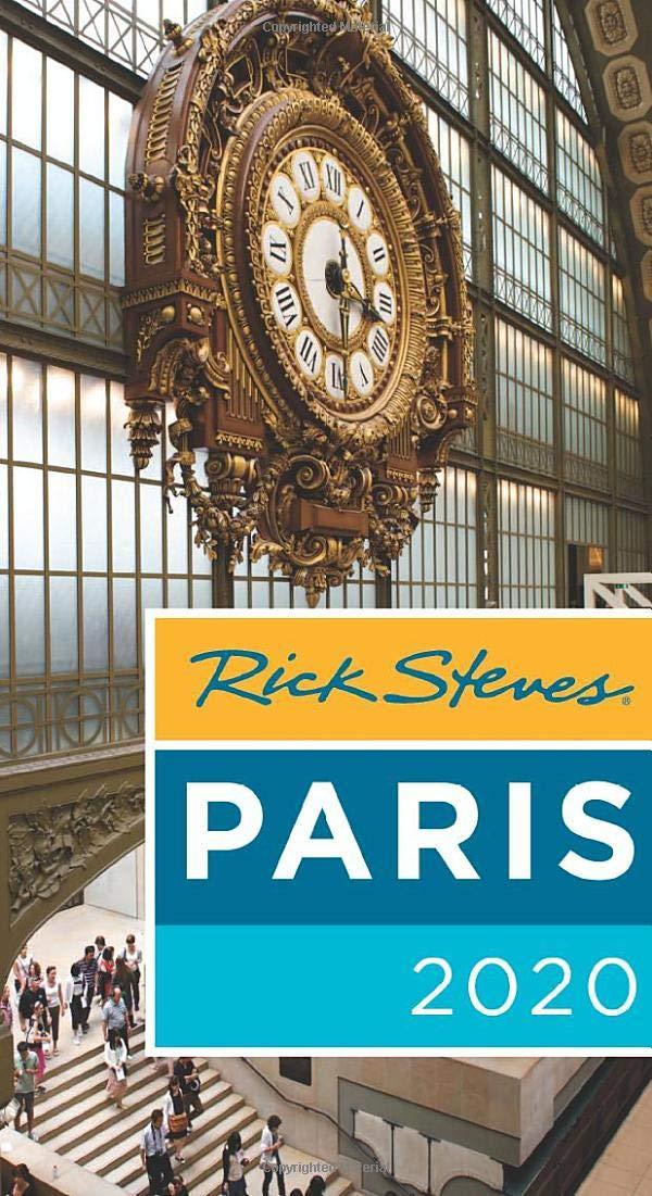 Rick Steves Paris 2020 (Rick Steves Travel Guide) by Rick Steves