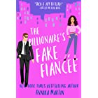 The Billionaire's Fake Fiancée: an opposites attract romantic comedy (Billionaires of Manhattan Book 4)