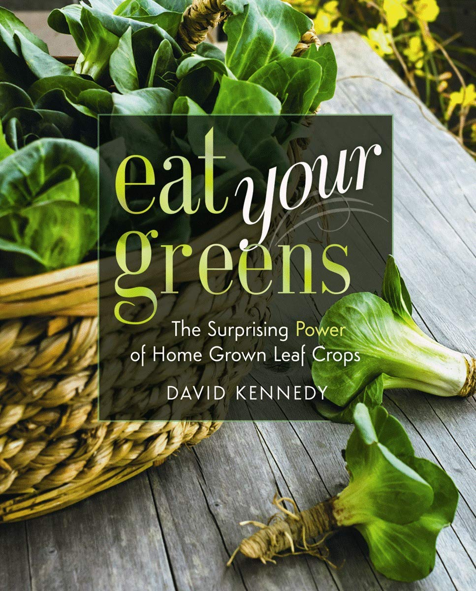 Eat Your Greens: The Surprising Power of Homegrown Leaf Crops ...
