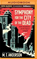 Symphony For The City Of The Dead: Dmitri