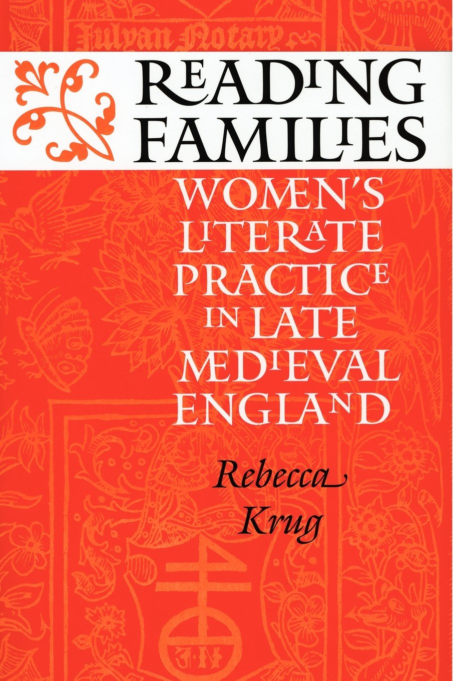 Download Reading Families: Women's Literate Practice in Late Medieval England ebook