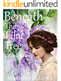 Beneath The Lilac  Tree: (Bridie's Destiny) (The Bridie McMahon Trilogy Book 2)