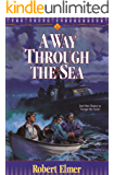 A Way Through the Sea (Young Underground Book 1)