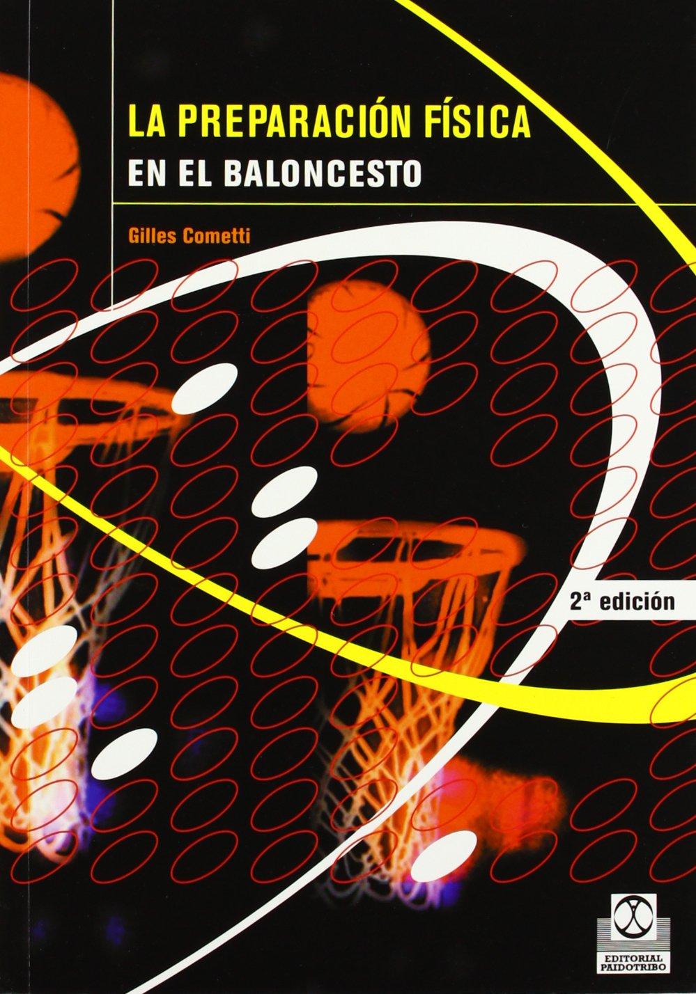 Preparación Fisica En el Baloncesto (Deportes) Tapa blanda – 23 mar 2006 G. Cometti Paidotribo 8480196246 Basketball - General