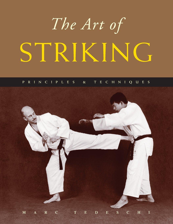 Download The Art of Striking: Principles & Techniques pdf epub