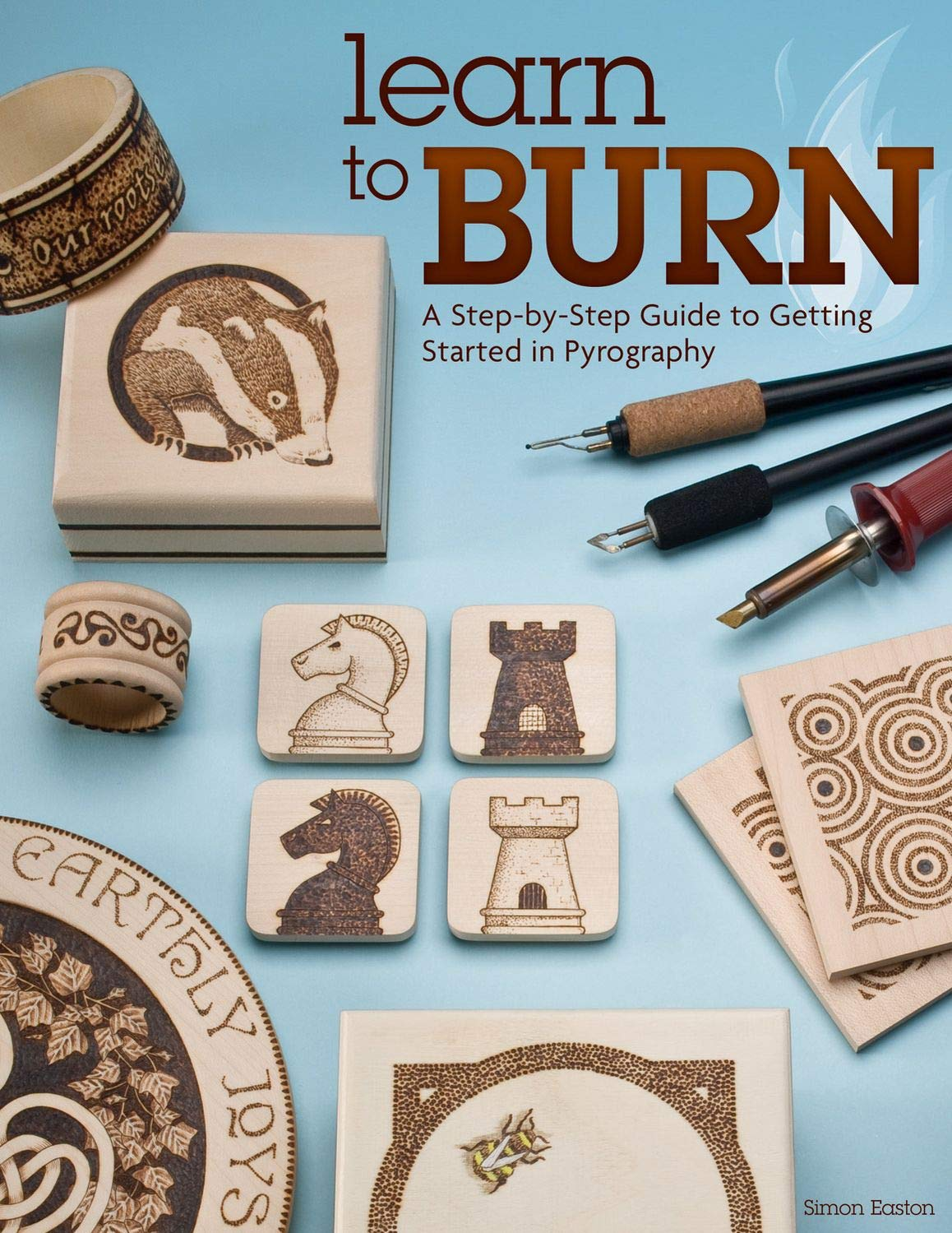 Download Learn to Burn: A Step-by-Step Guide to Getting Started in Pyrography (Fox Chapel Publishing) Easily Create Beautiful Art & Gifts with 14 Step-by-Step Projects, How-to Photos, and 50 Bonus Patterns pdf epub