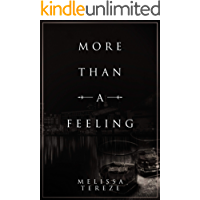 More Than A Feeling (English Edition)