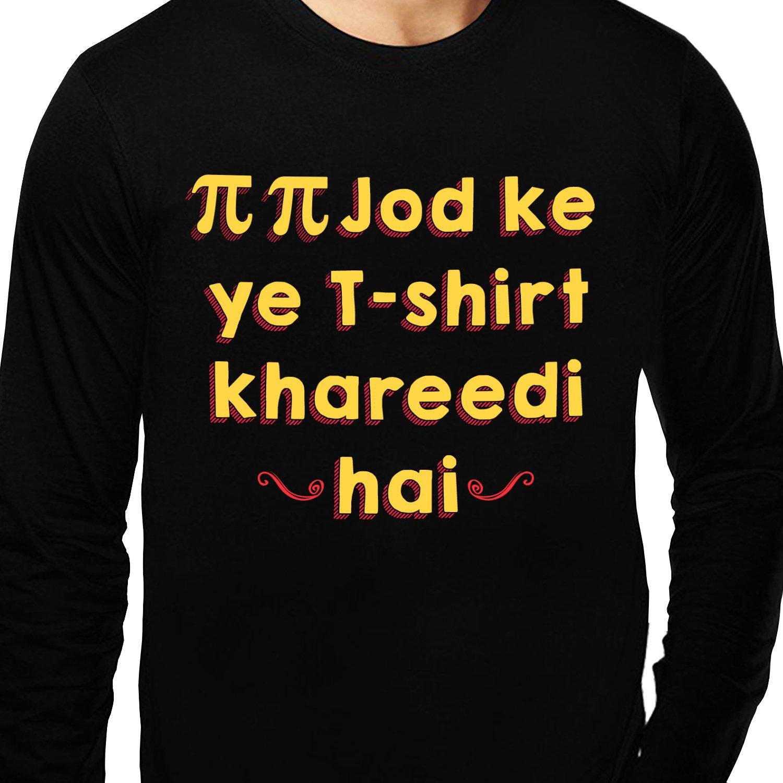 9a40627188 baklol.in Men's Round Neck Full Sleeves Printed Funny T-Shirt(Pi Pi Jod Ke  Yeh T-Shirt Khareedi Hai), Black: Amazon.in: Clothing & Accessories