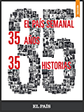 35 años, 35 historias (Spanish Edition)