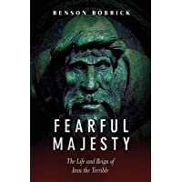 Fearful Majesty: The Life and Reign of Ivan the Terrible