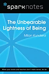 The Unbearable Lightness of Being (SparkNotes Literature Guide) (SparkNotes Literature Guide Series) Kindle Edition