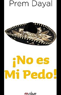 Me vale madres! Reloaded: Mantras mexicanos para la