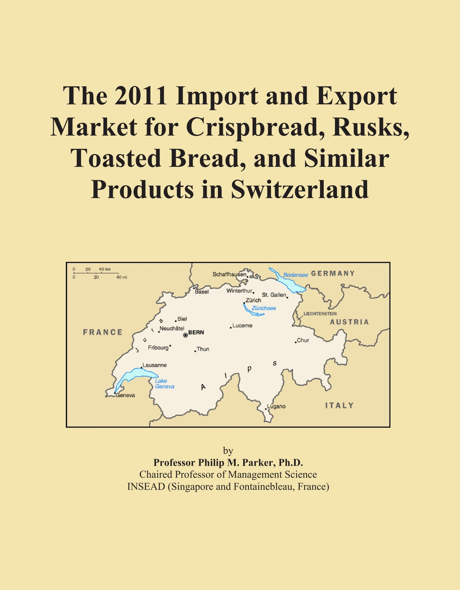 Download The 2011 Import and Export Market for Crispbread, Rusks, Toasted Bread, and Similar Products in Switzerland PDF