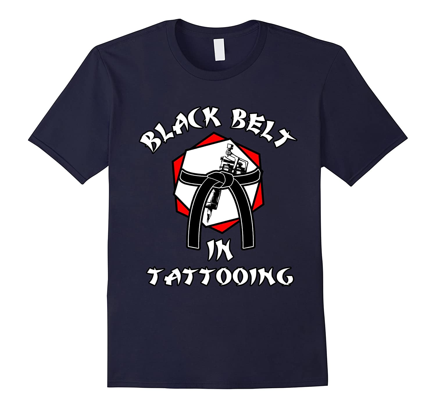 Black Belt in Tattooing T-shirt Funny Tattoo Artist Inked-TD