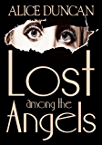 Lost Among the Angels (Mercy Allcutt Book 1)