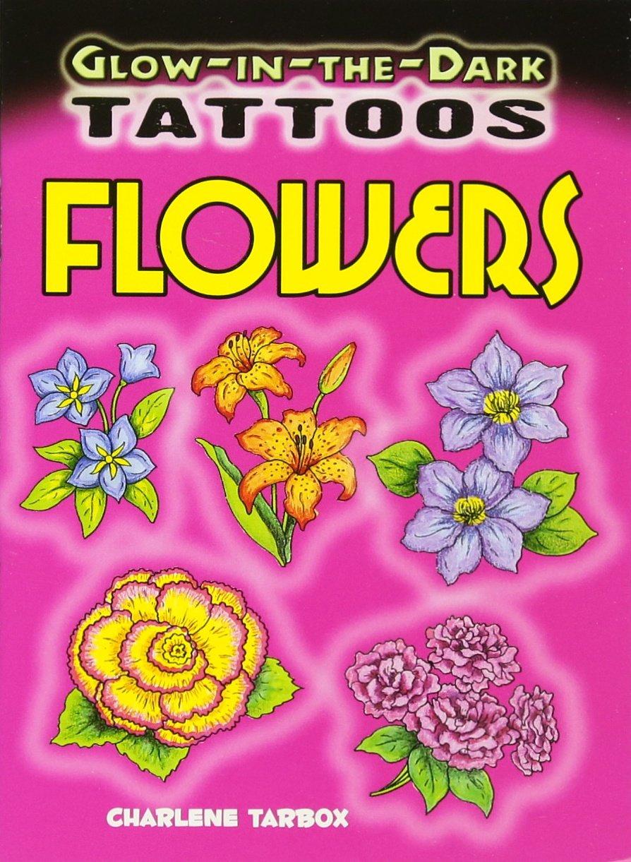 Download Glow-in-the-Dark Tattoos Flowers (Dover Tattoos) pdf epub