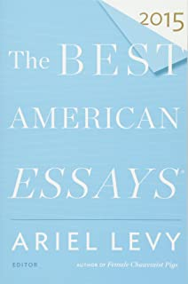 the best american essays of the century the best american series  the best american essays 2015 the best american series ®