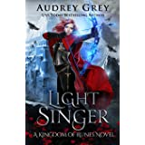 Light Singer: Kingdom of Runes Book 4