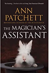 The Magician's Assistant: The Sunday Times best selling author of The Dutch House and Bel Canto, Winner of The Women's Prize for Fiction Kindle Edition